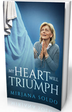 MY HEART WILL TRIUMPH, An Autobiography by Mirjana Soldo